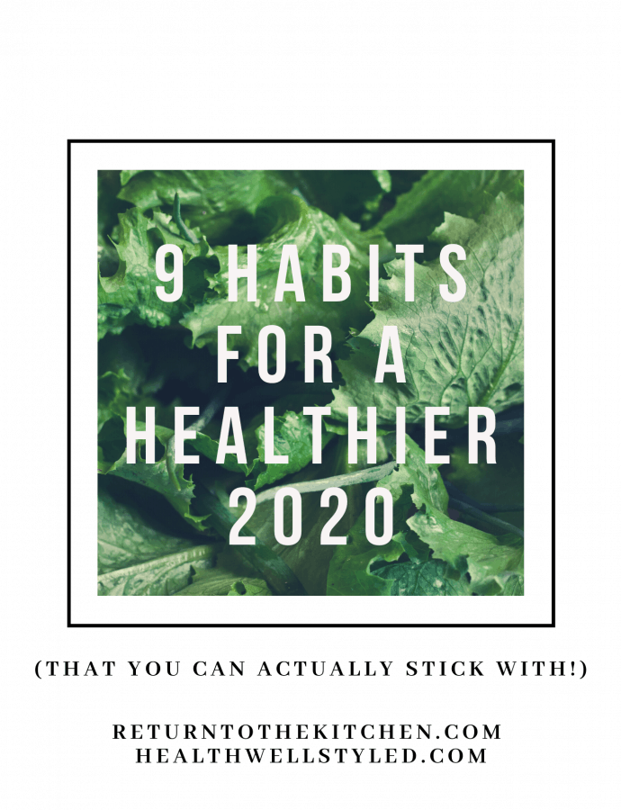 9 Habits for a Healthier 2020 (That You Can Actually Stick With!)