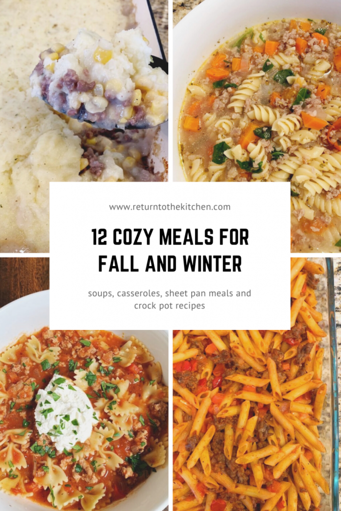 12 Cozy Meals for Winter, pictured are Shepherd's Pie, Italian Sausage and Pasta Soup, Turkey Lasagna Soup and Sausage Casserole