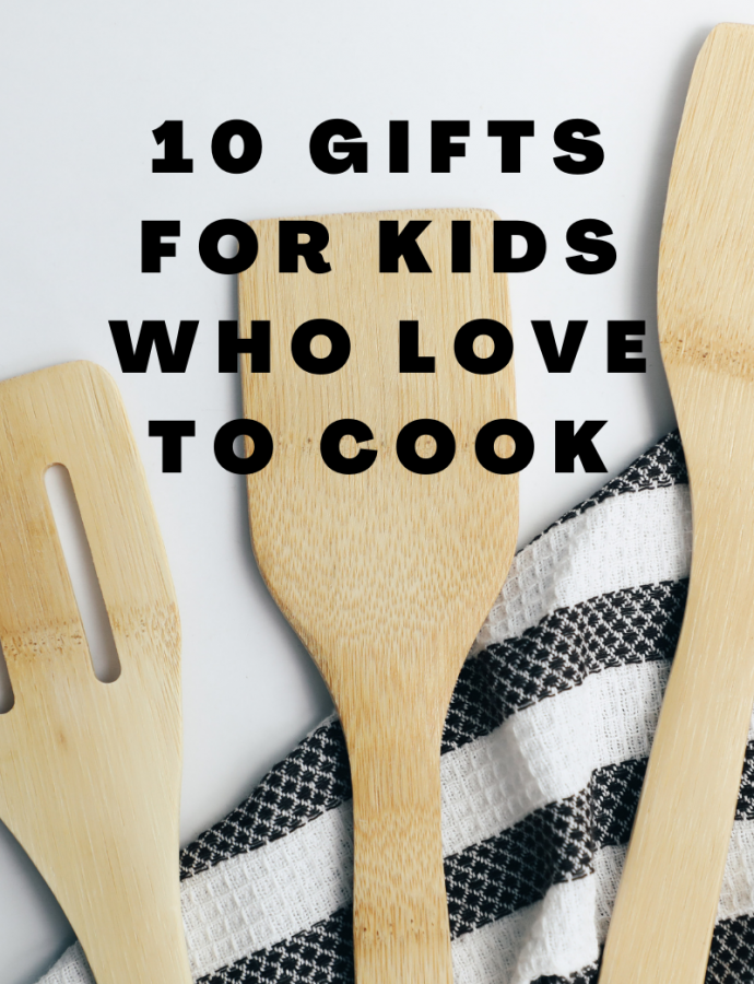 10 Gifts for Kids Who Love to Cook