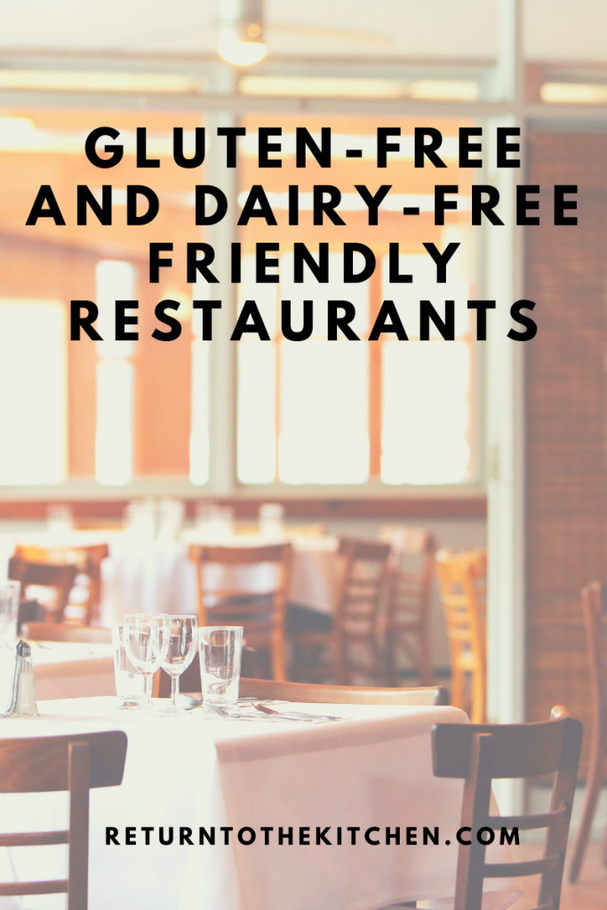 Gluten-Free & Dairy-Free Friendly Restaurants