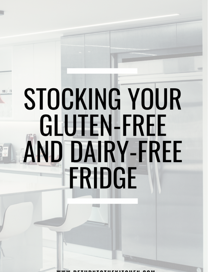Stocking Your Gluten-Free and Dairy-Free Fridge