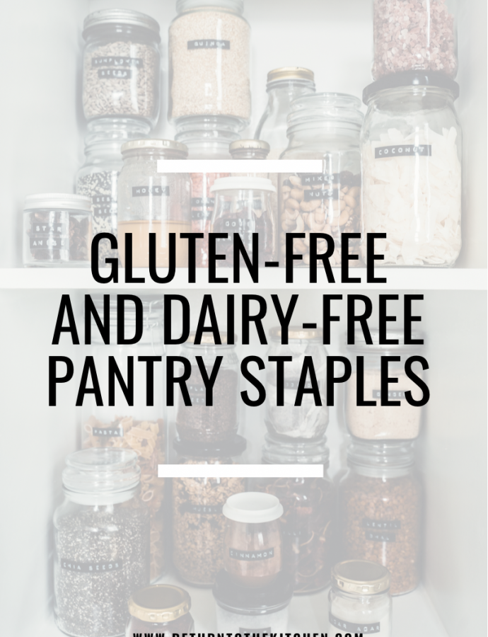 Gluten-Free and Dairy-Free Pantry Staples