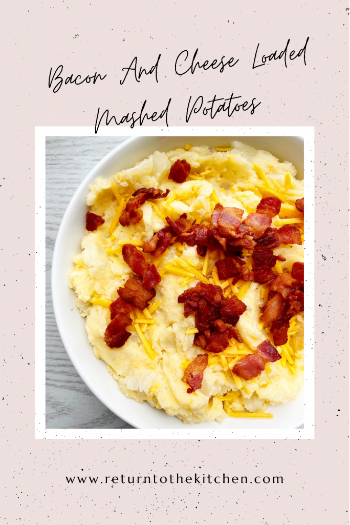 Bacon and Cheese Loaded Mashed Potatoes in a white bowl